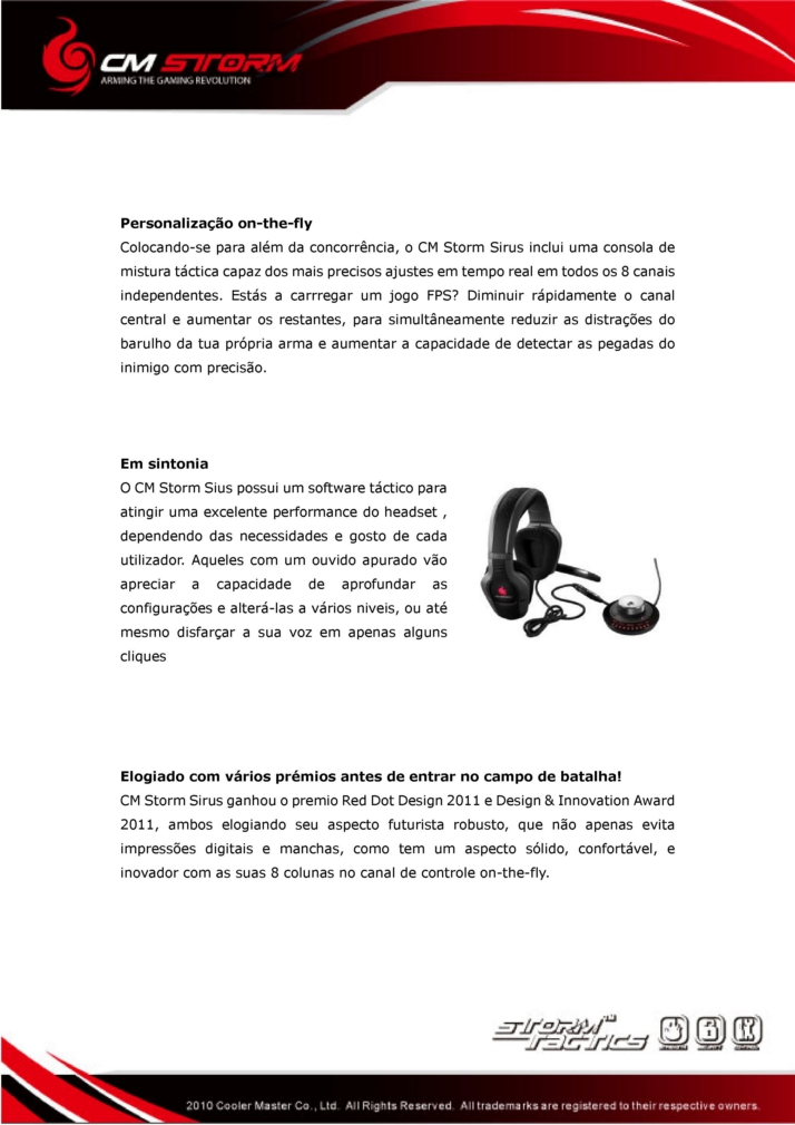 http://www.modaafoca.com/imagensmodaafoca/pressrelease/coolermaster/gamastorm/headphones/sirus/Sirus_Press%20Release_GlobalPT_2.jpg